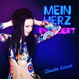 Claudia Kurver - Mein Herz eskaliert
