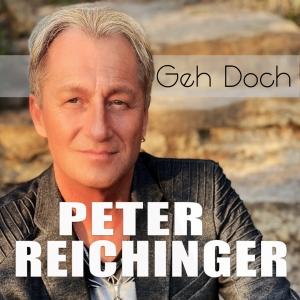 Peter Reichinger - Geh doch!