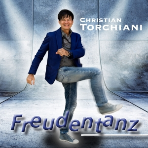 Christian Torchiani - Freudentanz