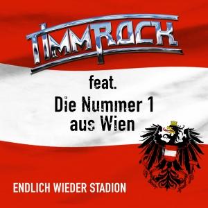 Timm Rock feat. Die Nummer 1 aus Wien - Endlich Wieder Stadion