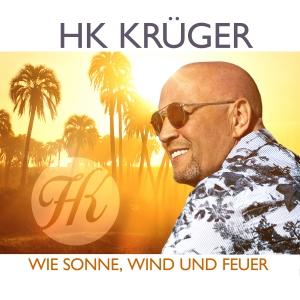 HK Krüger - Wie Sonne Wind und Feuer