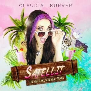 Claudia Kurver - Satellit (Tom van Dahl Sommer-Remix)