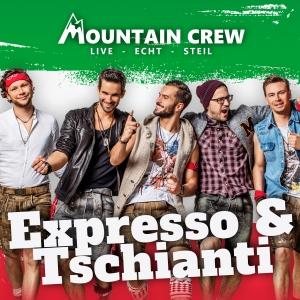 Mountain Crew - Expresso und Tschianti